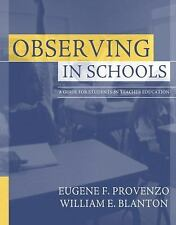 Observing in Schools: A Guide for Students in Teacher Education, Blanton, Willia