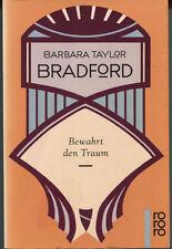 Barbara Taylor Bradford - Bewahrt den Traum
