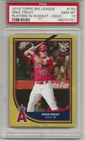 2018 TOPPS BIG LEAGUE #150 MIKE TROUT, PSA 10, GOLD  POP 4, LOS ANGELES ANGELS