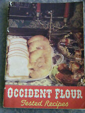 OCCIDENT FLOUR TESTED RECIPES 1938 COOKBOOK