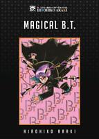 Magical B.T. - Il Bizzarro Universo di Hirohiko Araki - Star Comics - ITALIANO