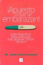 Apuesto a que se Embarazan by Juan Carlos Alvarez (Spanish, Paperback)