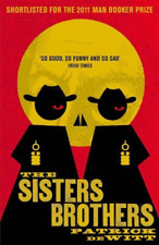 deWitt, Patrick-Sisters Brothers (UK IMPORT) BOOK NEW