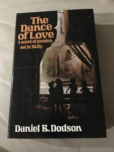 THE DANCE OF LOVE DANIEL B DODSON NEL 1975 HARDCOVER PASSION IN SICILY