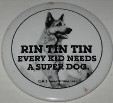 "Rin Tin Tin ""Every Kid Needs Super Dog"" Pin 3.5"" - Has Spots"