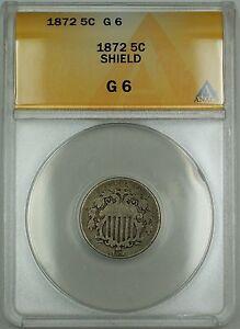 1872 Shield Nickel 5c Coin ANACS G-6