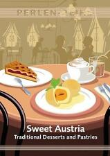 Sweet Austria: Desserts and Pastries