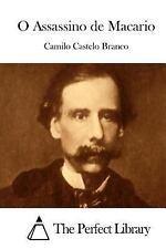 O Assassino de Macario by Camilo Castelo Branco (2015, Paperback)