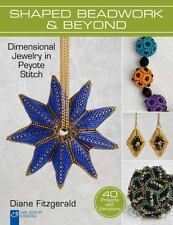Lark Jewelry Beading Bead Inspirations:Shaped Beadwork and Beyond Peyote Stitch