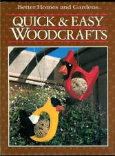 Quick and Easy Woodcrafts by Better Homes And Gardens 1987