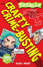 Crafty Crime-Busting by Rachel Wright (Paperback, 2010)