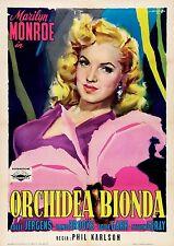 ORCHIDEA BIONDA LADIES OF THE CHORUS MANIFESTO MARILYN MONROE JERGENS BROOKS