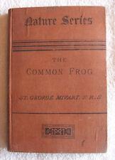 The Common Frog- Nature Series- St. George Mivart, F.R.S.  (1881)