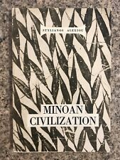 Minoan Civilization by Stylianos Alexiou. Softcover.