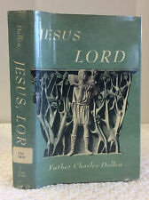 JESUS, LORD By Charles Dollen (editor)- 1964 Catholic