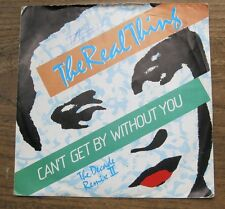 """EX   The Real Thing - Can't Get By Without You / She's A Groovy Freak  7"""" Single"""