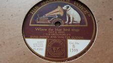 ENNIS PARKES & WALTER GLYNNE WHEN THE BLUE BIRD SINGS HMV B1399