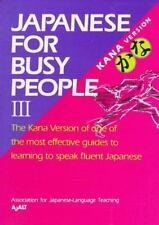 Japanese for Busy People III: Kana Text Vol 3
