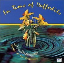 HELIOTROPE (VOCAL ENSEMBLE) - IN TIME OF DAFFODILS: SONGS OF THE TROBAIRITZ-HELI