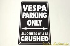 "Schild ""VESPA PARKING ONLY"" - Schwarz / 40x25cm - V50 GT GL Sprint Rally PK PX"