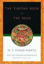 The Tibetan Book of the Dead: Or The After-Death Experiences on the Bardo Pla...