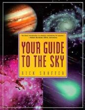 Your Guide to the Sky by Rick Shaffer (1993, Paperback)