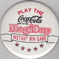 "VINTAGE 3"" PINBACK #38-026 - ADVERTISING - COCA-COLA - MAGICUP INSTANT WIN GAME"