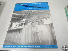 LE NOUVEAU JOURNAL DE CHARPENTE MENUISERIE PARQUETS N° 3 1959 H VIAL bois *