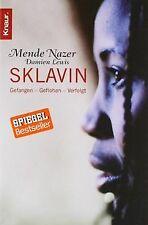 Sklavin: Gefangen Geflohen Verfolgt von Nazer, Mende, Le... | Buch | Zustand gut