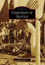 Cemeteries of Seattle (Images of America: Washington), Shannon, Robin, Good Book