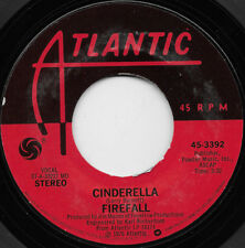 Firefall – Cinderella - 45 RPM