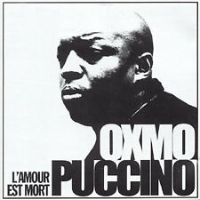 OXMO PUCCINO - L'AMOUR EST MORT NEW CD