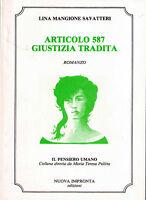 ARTICOLO 587 GIUSTIZIA TRADITA -Mangione Savatteri- Libro nuovo in offerta!
