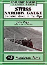 Swiss Narrow Gauge by John Organ (Hardback, 2003)