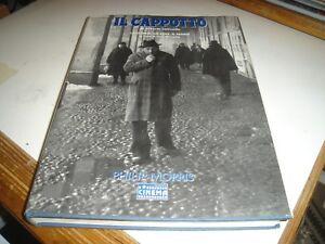 IL CAPPOTTO di A. Lattuada LA STORIA LO STILE IL SENSO a cura di L. Miccichè