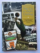 Bert Williams Hand Signed The Cat In Wolf's Clothing Book Wolves & England.