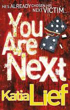 You Are Next, Katia Lief