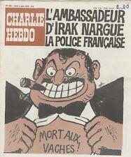 """CHARLIE HEBDO N°403 du 3/8/1978"" CABU : L'AMBASSADEUR D'IRAK NARGUE LA POLICE"