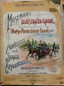 Moseman's Illustrated Guide for Purchasers of Horse Furnishing Goods. Softcover