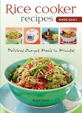 Rice Cooker Recipes Made Easy: Delicious One-pot Meals in Minutes Learn to Cook