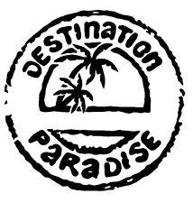 Destination Paradise - Window Car ATV Spiritual Fun Sticker Outdoor Vinyl Decal