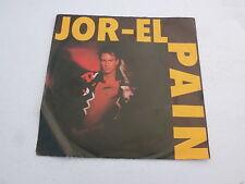 "JOR-EL - Pain - 1988 German 7"" Juke Box Single"