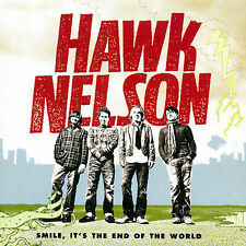 Smile, It's the End of the World by Hawk Nelson (CD, Apr-2006) Disc Only