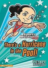 There's a Hurricane in the Pool! (Sports Illustrated Kids Victory School