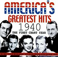 Americas Greatest Hits 1940 - The First Chart Year [CD]