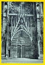 Alte AK Frankreich France: Strasbourg, Cathédrale, Portal, um 1950er