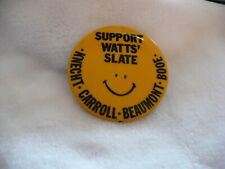 WH- SUPPORT WATTS' SLATE KNECT CARROLL BEAUMONT BPOE SMILEY FACE PIN   #50314