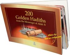 200 Golden Hadiths from the Messenger of Allah - Muhammad (S.A.W)