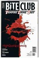 BITE CLUB #5, NM+, Vampires, Howard Chaykin, Blood, 2006, more in store