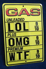 GAS PRICES OMG - *US MADE* Embossed Metal Tin Sign - Man Cave Garage Bar Shop